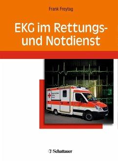 EKG im Rettungs- und Notdienst (eBook, PDF) - Freytag, Frank