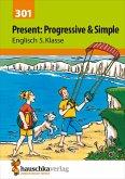 Present: Progressive & Simple Englisch 5. Klasse (eBook, ePUB)