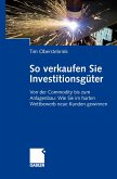 So verkaufen Sie Investitionsgüter (eBook, PDF)