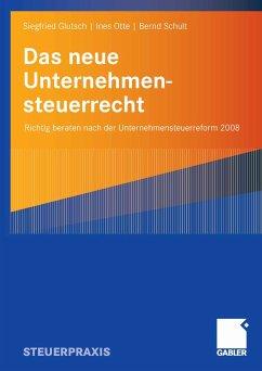 Das neue Unternehmensteuerrecht (eBook, PDF) - Glutsch, Siegfried; Otte, Ines; Schult, Bernd