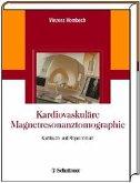 Kardiovaskuläre Magnetresonanztomographie (eBook, PDF)