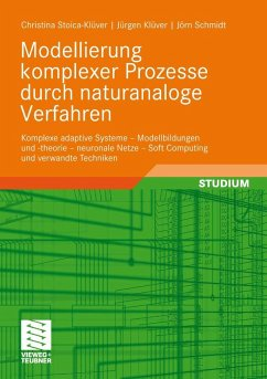 Modellierung komplexer Prozesse durch naturanaloge Verfahren (eBook, PDF) - Klüver, Christina; Klüver, Jürgen; Schmidt, Jörn