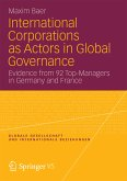 International Corporations as Actors in Global Governance (eBook, PDF)