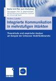 Integrierte Kommunikation in mehrstufigen Märkten (eBook, PDF)