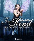 Der See des Abschieds / Feenkind Bd.1 (eBook, ePUB)