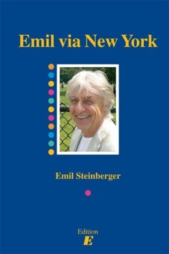 Emil via New York (eBook, ePUB) - Steinberger, Emil