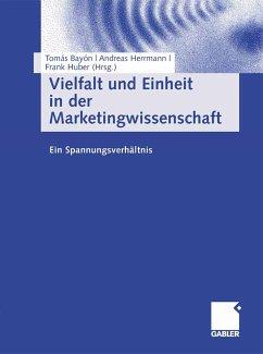 Vielfalt und Einheit in der Marketingwissenschaft (eBook, PDF)