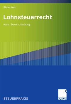 Lohnsteuerrecht (eBook, PDF) - Küch, Baerbel