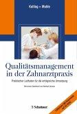 Qualitätsmanagement in der Zahnarztpraxis (eBook, PDF)