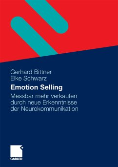 Emotion Selling (eBook, PDF) - Bittner, Gerhard; Schwarz, Elke