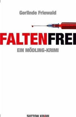 Faltenfrei - Friewald, Gerlinde
