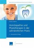 Homöopathie und Phytotherapie in der zahnärztlichen Praxis