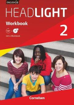 English G Headlight 02: 6. Schuljahr. Workbook mit e-Workbook und Audios online - Berwick, Gwen
