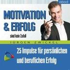 Motivation und Erfolg sind kein Zufall, Audio-CD