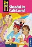 Skandal im Café Lomo / Die drei Ausrufezeichen Bd.44