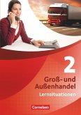 Groß- und Außenhandel 02 Arbeitsbuch mit Lernsituationen