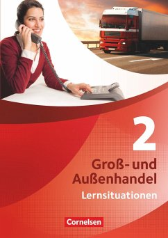 Groß- und Außenhandel 02 Arbeitsbuch mit Lernsituationen - Fritz, Christian;Morgenstern, Ute;Piek, Michael