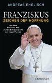 Franziskus - Zeichen der Hoffnung (eBook, ePUB)