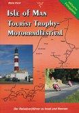 Isle of Man - Tourist Trophy Motorradfestival (eBook, ePUB)