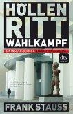 Höllenritt Wahlkampf (eBook, ePUB)