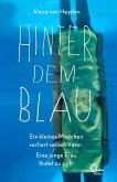 Hinter dem Blau (eBook, ePUB)