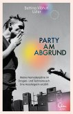 Party am Abgrund (eBook, ePUB)