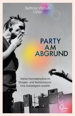 Party am Abgrund (eBook, ePUB) - Uzler, Bettina Vibhuti