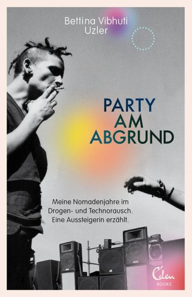 Party am Abgrund (eBook, ePUB) - Uzler, Bettina Vibhuti