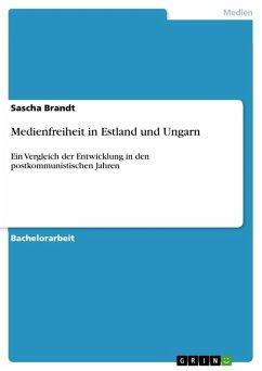 Medienfreiheit in Estland und Ungarn (eBook, PDF)