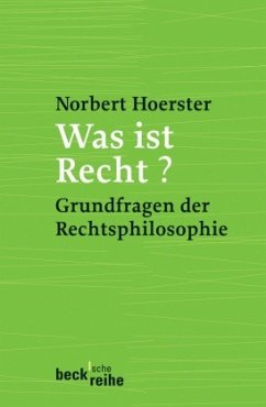 Was ist Recht? - Hoerster, Norbert