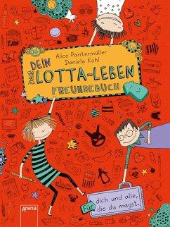 Dein Lotta-Leben. Freundebuch - Pantermüller, Alice