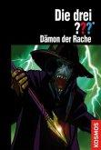 Dämon der Rache / Die drei Fragezeichen Bd.173