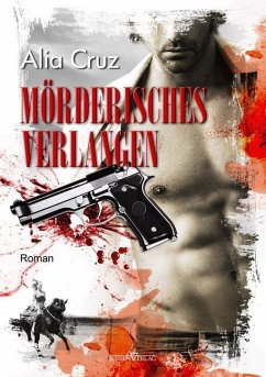 Mörderisches Verlangen - Cruz, Alia
