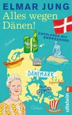Alles wegen Dänen! (eBook, ePUB)