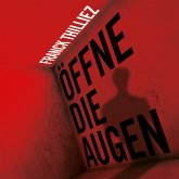 Öffne die Augen / Lucie Henebelle Bd.3 (MP3-Download)