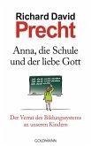 Anna, die Schule und der liebe Gott (eBook, ePUB)