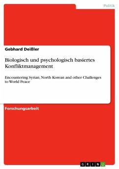 Biologisch und psychologisch basiertes Konfliktmanagement (eBook, PDF)