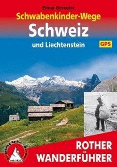 Rother Wanderführer Schwabenkinder-Wege Schweiz und Liechtenstein - Bereuter, Elmar