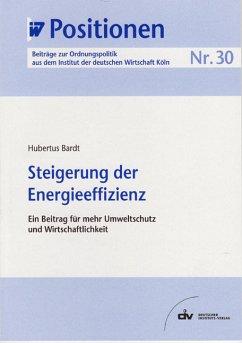 Steigerung der Energieeffizienz (eBook, PDF) - Bardt, Hubertus