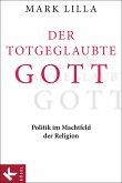Der totgeglaubte Gott (eBook, ePUB)