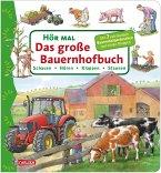 Das große Bauernhofbuch / Hör mal Bd.10
