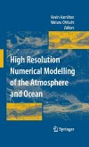 High Resolution Numerical Modelling of the Atmosphere and Ocean (eBook, PDF)