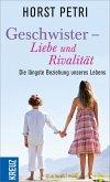 Geschwister - Liebe und Rivalität (eBook, ePUB)