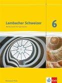 Lambacher Schweizer. 6. Schuljahr. Schülerbuch. Neubearbeitung. Rheinland-Pfalz