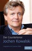 Der Countertenor Jochen Kowalski