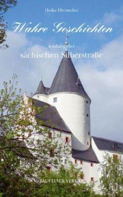 Wahre Geschichten entlang der sächsischen Silbe...