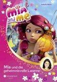Mia und die geheimnisvolle Laterne / Mia and me Bd.8