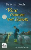 Rote Grütze mit Schuss / Thies Detlefsen Bd.1 (eBook, ePUB)