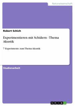 Experimentieren mit Schülern - Thema Akustik (eBook, PDF)