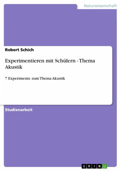 Experimentieren mit Schülern - Thema Akustik (eBook, PDF) - Schich, Robert